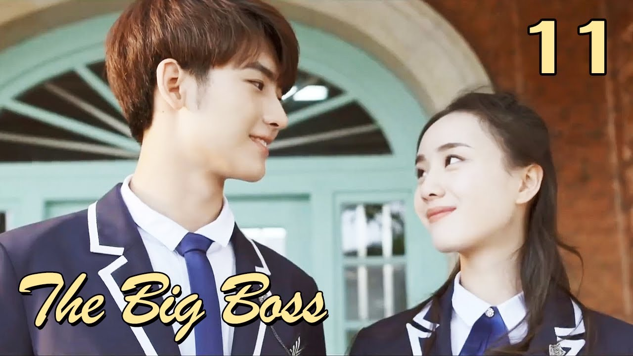 Download [ENG SUB] The Big Boss 11 (Huang Junjie, Eleanor Lee Kaixin) | The best high school love comedy