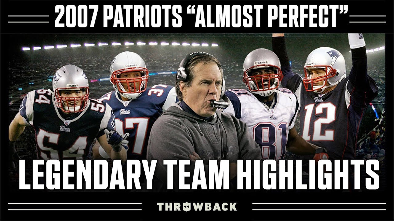 Download 2007 Patriots: GREATEST Team to Not Win Super Bowl!   Legendary Teams