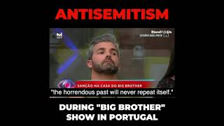 "Antisemitism during ""Big Brother"" show in Portugal"