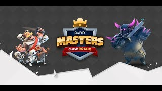 [ClashRoyale]  Gamergy Masters Gran Final 14,000€ Prize Pool