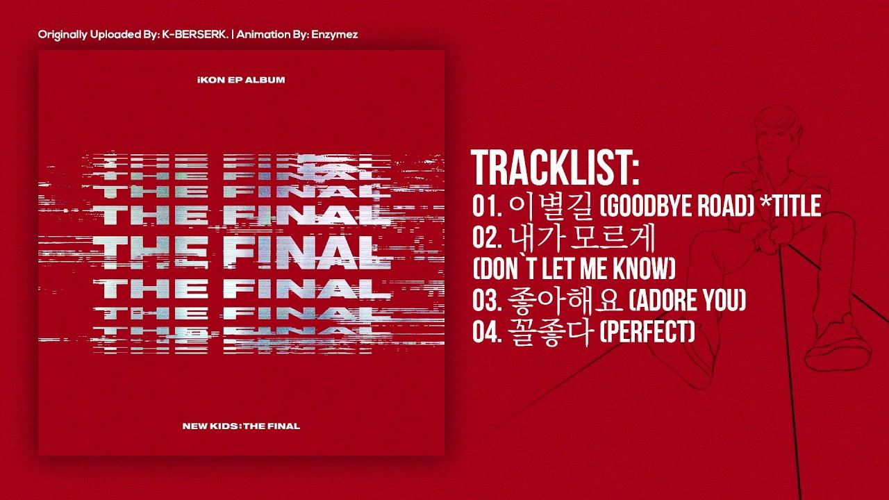 [Full Album] iKON - NEW KIDS : THE FINAL