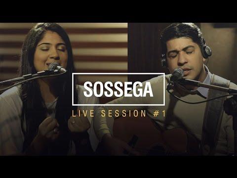 Canção e Louvor - Live Session #1 - Sossega