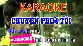 Chuyện Phim Tôi Karaoke || Beat Chuẩn