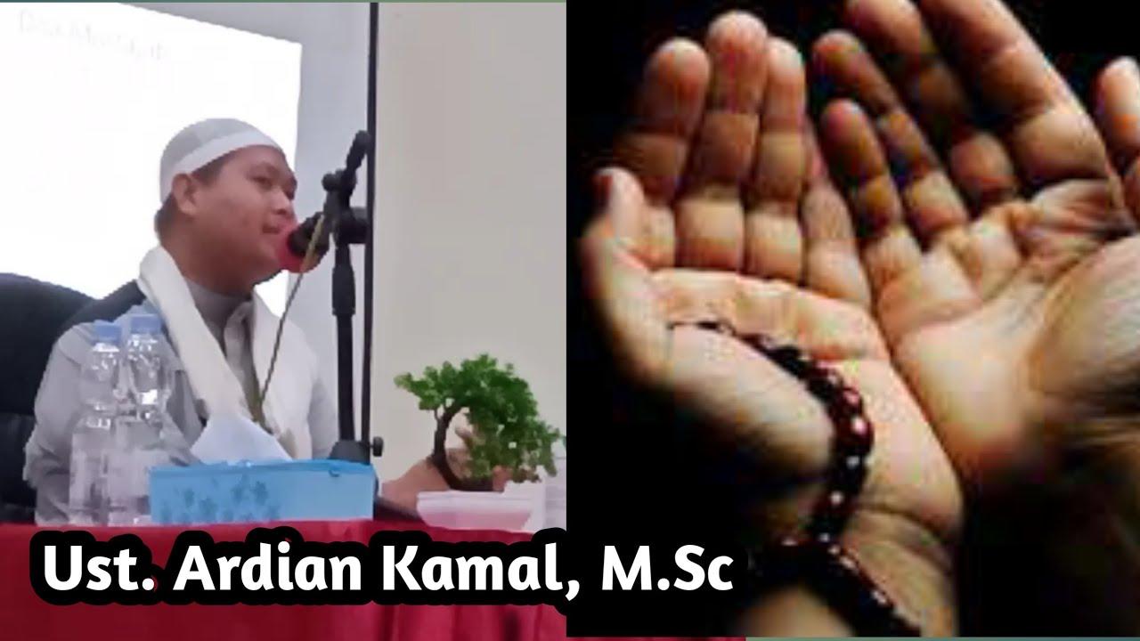 Waktu-waktu Mustajab Untuk Berdoa ! || Ust. Ardian Kamal ...