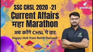 CHSL Current Affairs महा Marathon   SSC CHSL 2020-21   Rohit Dwivedi   Gradeup