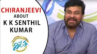 Chiranjeevi about K K Senthil Kumar  at Vijetha Movie Success Meet