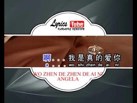 Karaoke Music ANGELA |  WO ZHEN DE ZHEN DE AI NI (MANDARIN)