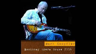 MARK KNOPFLER - 2006/09/20 - Booth Bay, ME [SBD BOOTLEG]