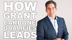 How Grant Cardone Qualifies Leads - Breakdown of 3 Live Sales Calls