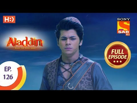 Aladdin - Ep 126 - Full Episode - 7th February, 2019
