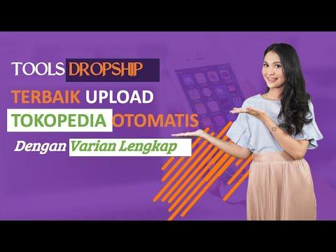 tools-dropship-terbaik-cara-upload-ke-tokopedia-manual-otomatis-full-varian