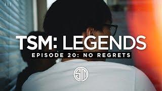TSM: LEGENDS - Season 3 Episode 20 - No Regrets