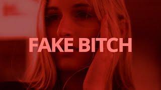 Play Fake Bitch