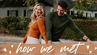 HOW WE MET // OUR LOVE STORY PART 1