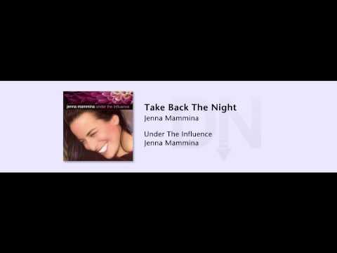 Jenna Mammina - Under The Influence - 09 - Take Back The Night