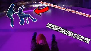 OVERNIGHT IN AN ICE RINK! *We set the alarms off at 4am & had to run*