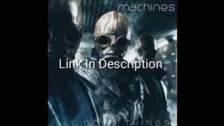 all-good-things-machines-album-download