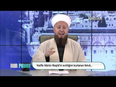 Mustafa Özşimşekler Hocaefendi / Harun Reşid'in nikâhını kurtaran fetva