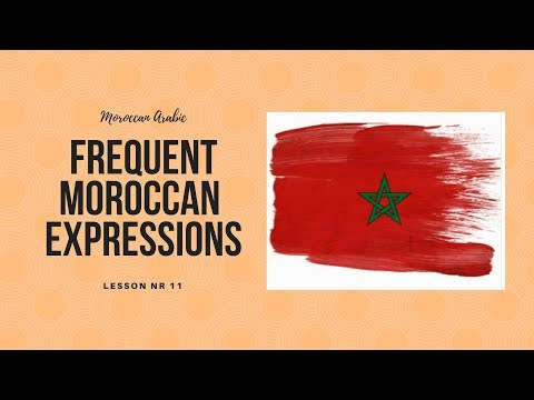 Frequent expressions in Moroccan Arabic
