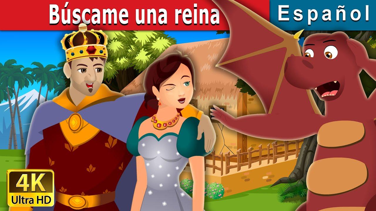 Búscame una reina | Find Me a Queen Story | Cuentos De Hadas Españoles