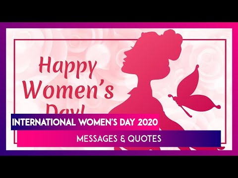 International Women's Day 2020 Greetings: WhatsApp Messages, Quotes & Pics To Wish Happy Women's Day