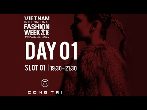NGUYEN CONG TRI | VIETNAM INTERNATIONAL FASHION WEEK FALL WINTER 2016