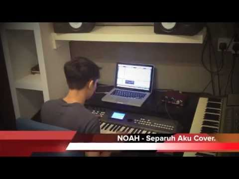 NOAH Separuh Aku Piano Cover