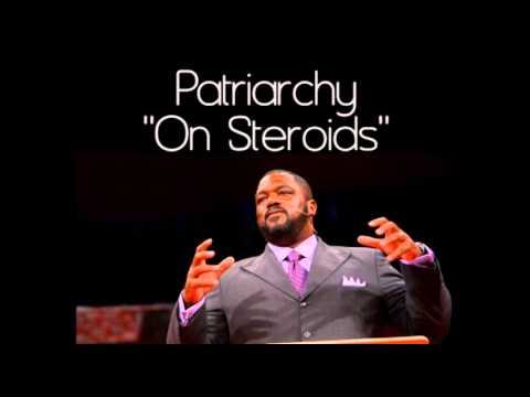 """Patriarchy """"On Steroids"""" - Voddie Baucham"""