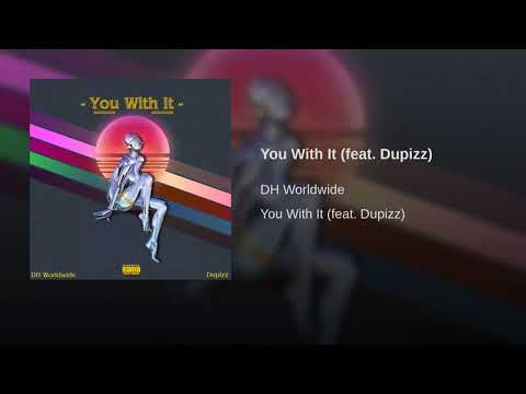 You With It (feat. Dupizz)
