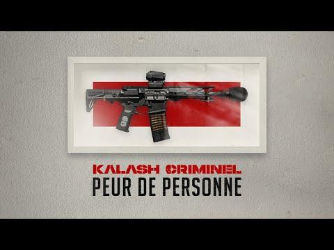 Youtube: Kalash Criminel – Peur de personne