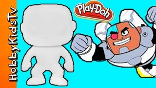 Cyborg Blank Build! Play-Doh Funko Pop with DC by HobbyKidsTV