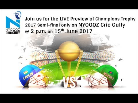 LIVE India vs Bangladesh match preview Champions Trophy 2017 only on NYOOOZ Cric Gully