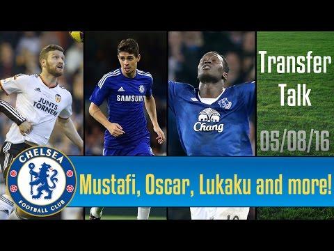 Transfer Talk   Musafi, Oscar, Lukaku and more!
