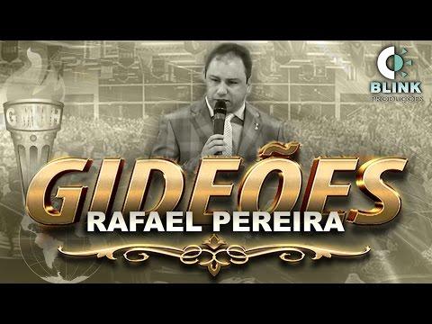 Pr. Rafael Pereira I Gideões 2017