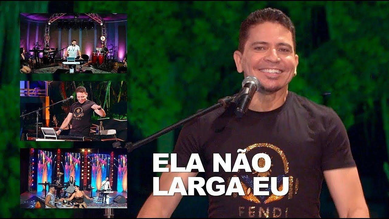 Washington Brasileiro Ela Não Larga Eu ( Versão LIVES )