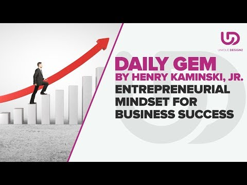 Entrepreneurial Mindset For Business Success
