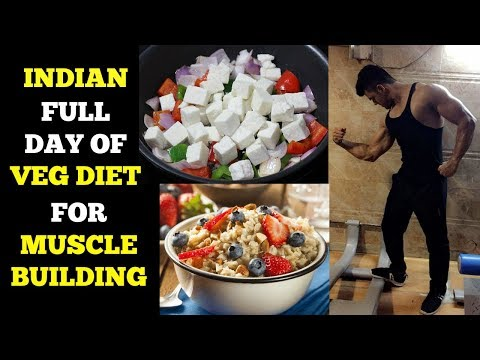 Full Day Of Eating For Vegetarians | Muscle Building | Indian Bodybuilding