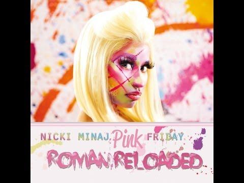 Top 10 Songs from Nicki Minaj's Pink Friday: Roman Reloaded