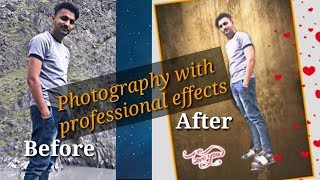 Create beautiful Photos with professional effects