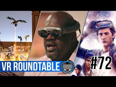 Magic Leap | Ready Player One | Brass Tactics Arena and more on VR Roundtable Episode 72