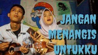 Download lagu JANGAN MENANGIS UNTUKKU LUVIA Cover Ukulele BIKIN MERINDING SUARANYA MP3