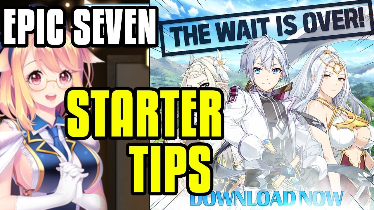 Epic Seven Starter Tips! Don't Miss These Daily Things!