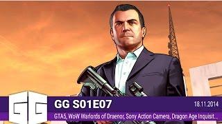 S01E07 GTA 5, Sony Action Camera, Dragon Age Inquisition