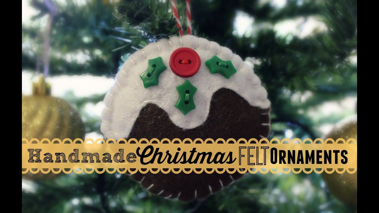 making handmade christmas felt ornaments youtube - Handmade Felt Christmas Decorations