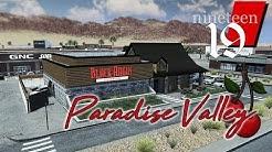 Paradise Valley (Ep: 19) Restaurants & Reconstruction