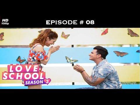 Love School 3 - Episode 08 - Prince-Yuvika Whip Up The Chemistry!