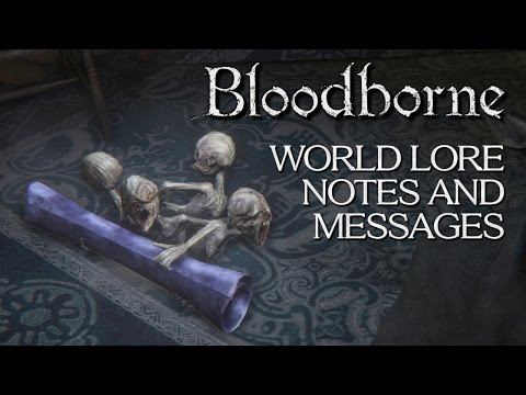 Bloodborne All World Lore Notes and Messages