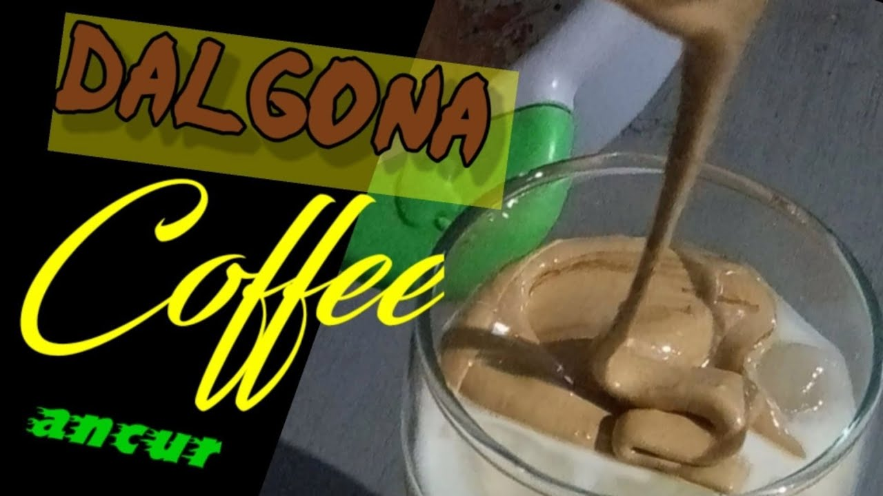 Cara membuat dalgona coffee yang mudah tanpa mixer - YouTube