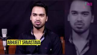 ABHIJEET SRIVASTAVA - ARTIST PROFILE - BOON CASTLE MEDIA & ENTERTAINMENT PVT LTD