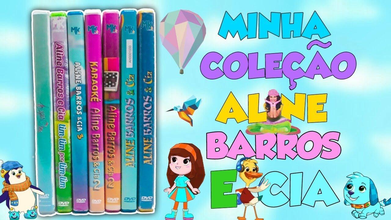 Aline Barros Aline Barros & Cia 2 minha coleÇÃo de dvd's aline barros e cia - portal aline barros e cia